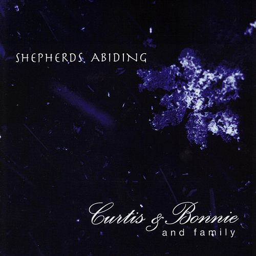 Shepherds Abiding (feat. the Szakacs Family Kids!) by Curtis