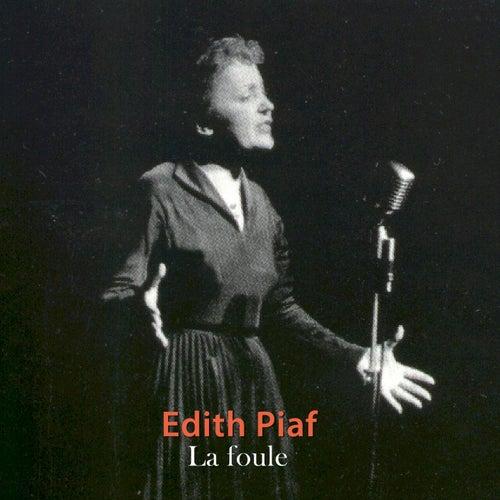 La foule de Edith Piaf