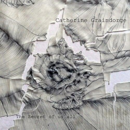 The Secret of Us All de Catherine Graindorge