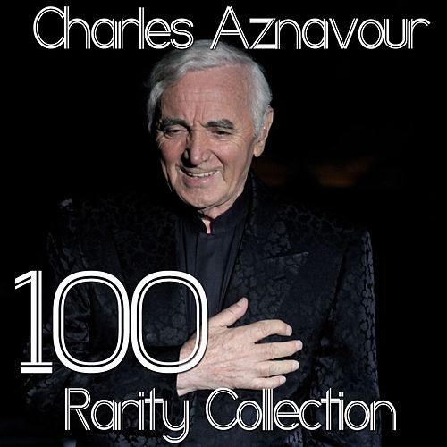 100 Rarity Collection: Aznavour de Charles Aznavour