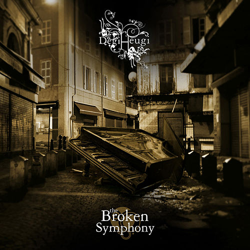 The Broken Symphony de Degiheugi