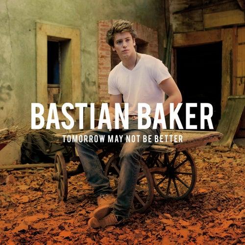 Tomorrow May Not Be Better de Bastian Baker