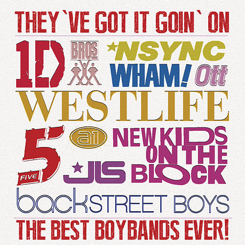 They've Got It Going On...The Best Boybands Ever! de Various Artists