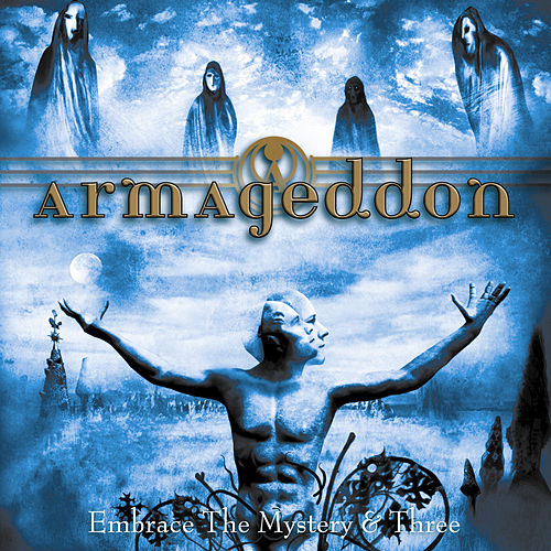 Embrace The Mystery & Three de Armageddon