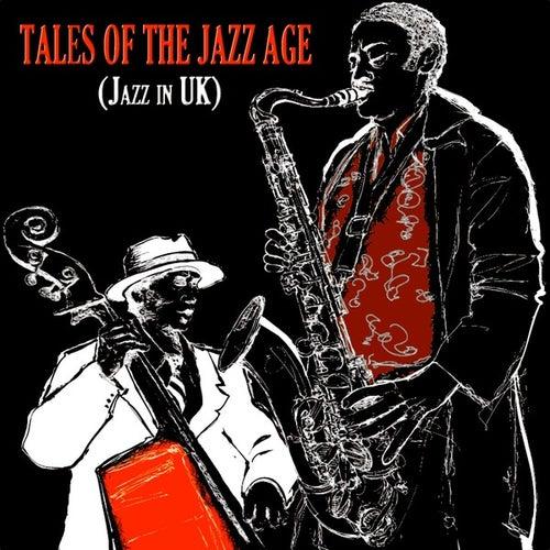 Tales Of The Jazz Age (Jazz In Uk) (100 Original Tracks) de Various Artists