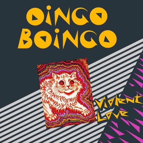 Violent Love von Oingo Boingo