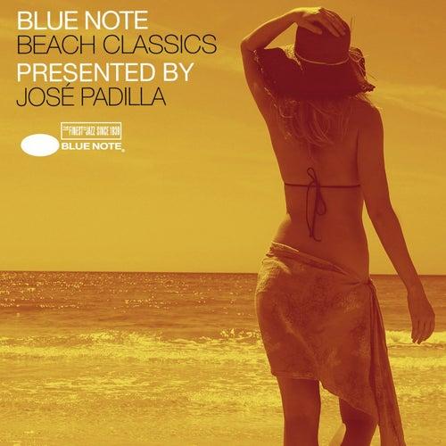 Blue Note Beach Classics Presented By José Padilla de Various Artists