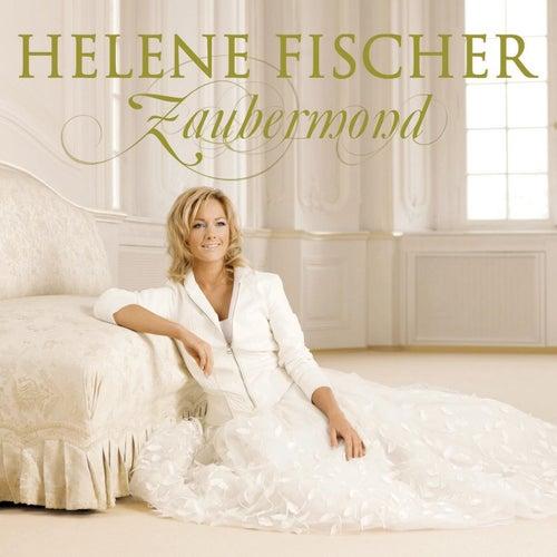 Zaubermond (Incl. Bonus Track) by Helene Fischer