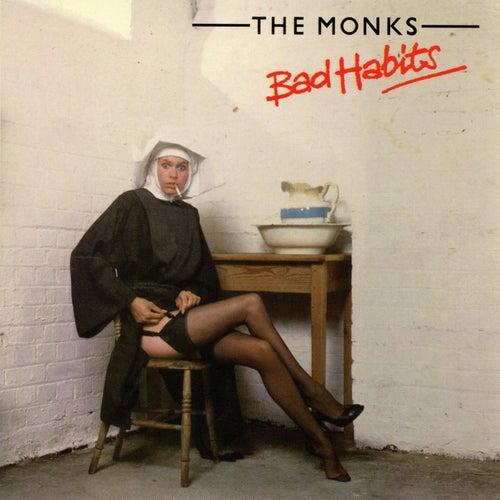 Bad Habits (Bad Habits) de The Monks