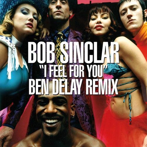 I Feel for You von Bob Sinclar