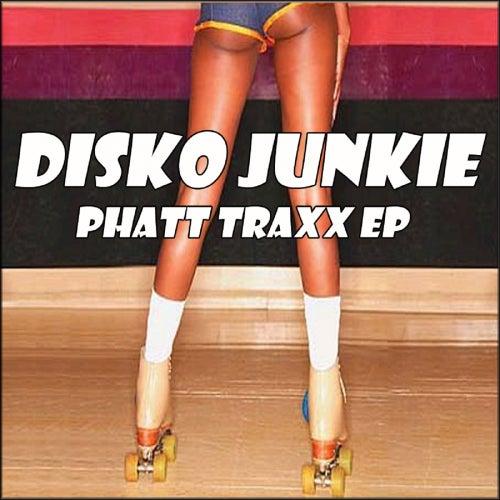 Phatt Traxx - Single fra Disko Junkie