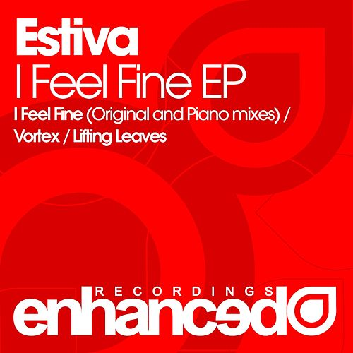 I Feel Fine - Single by Estiva