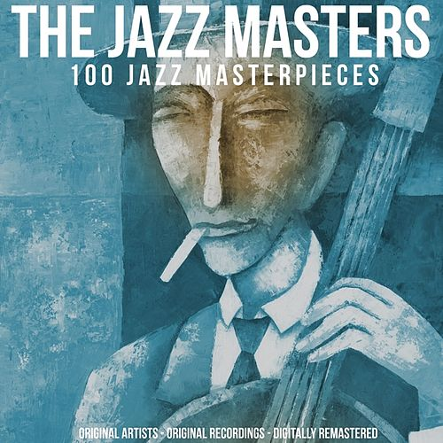 The Jazz Masters (100 Jazz Masterpieces) von Various Artists