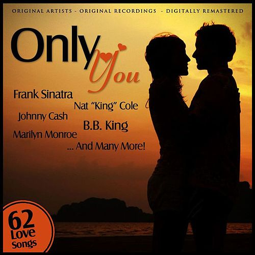 Only You Remastered by Various Artists