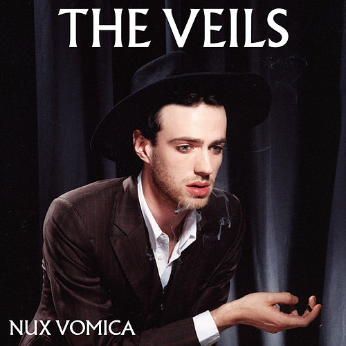 Nux Vomica (Benelux Edition) de The Veils