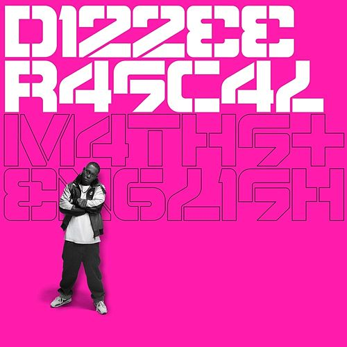 Maths + English von Dizzee Rascal