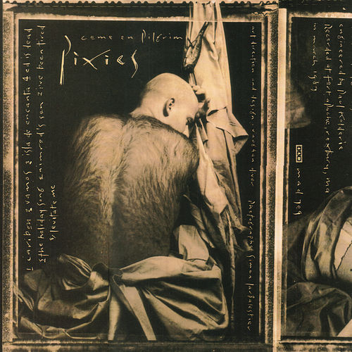 Come On Pilgrim by Pixies