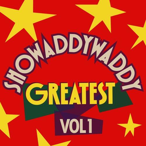 Greatest, Vol.1 von Showaddywaddy