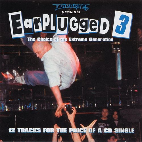 Earplugged III by Various Artists