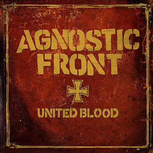 United Blood von Agnostic Front