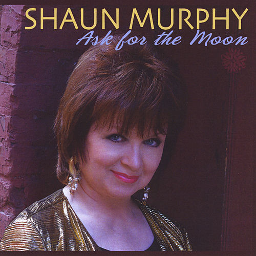 Ask for the Moon by Shaun Murphy