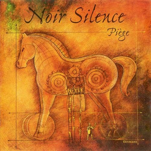 Piège by Noir Silence