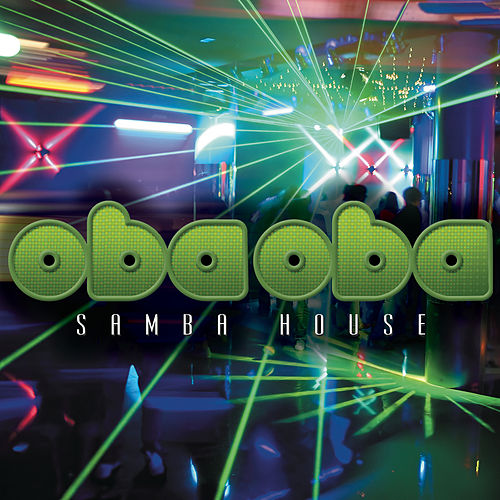 I Love You Baby - EP by Oba Oba Samba House