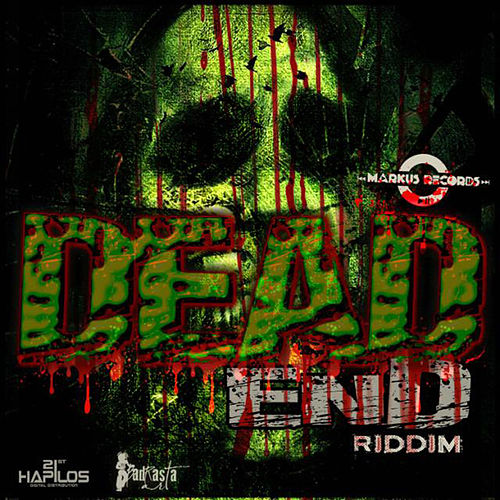 Dead End Riddim by Various Artists