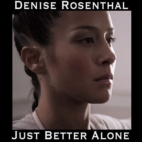 Just Better Alone - Single de Denise Rosenthal
