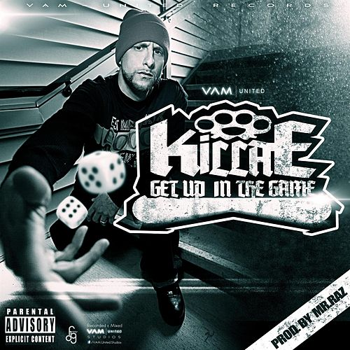Get Up in the Game by Killa E