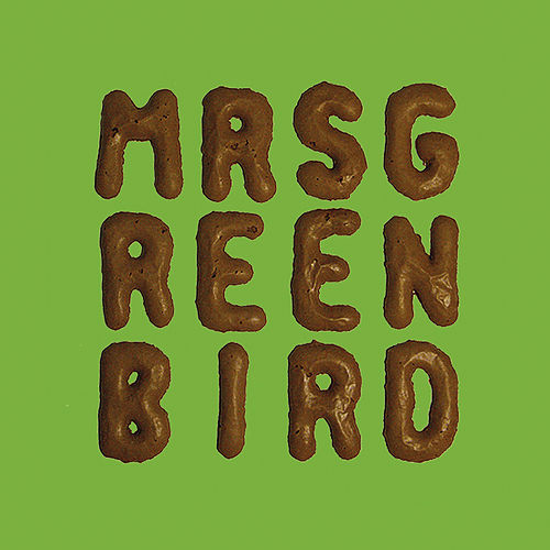 Mrs. Greenbird by Mrs. Greenbird