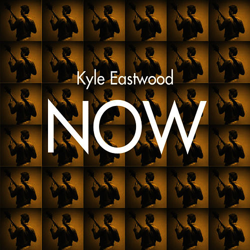 Now von Kyle Eastwood
