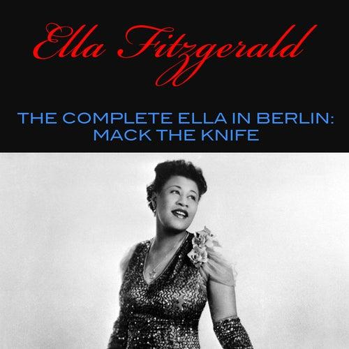 The Complete Ella in Berlin: Mack the Knife de Ella Fitzgerald