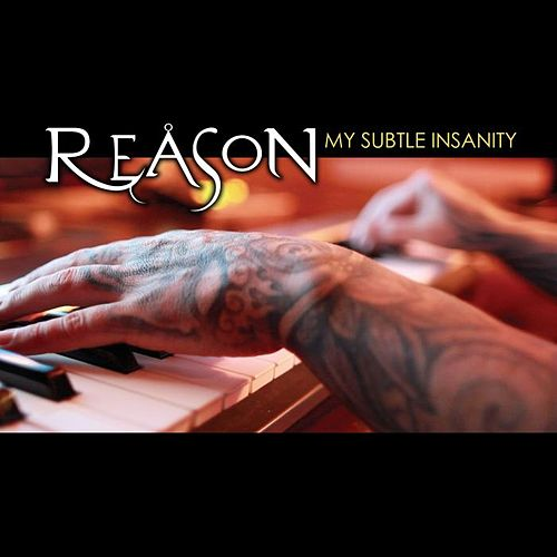 My Subtle Insanity de Reason