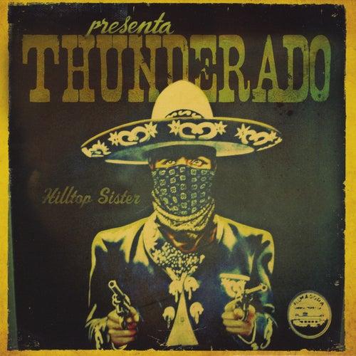 Hilltop Sister de Thunderado