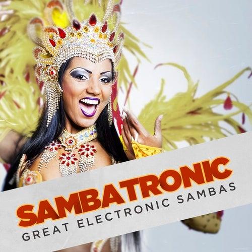 Sambatronic: Great Electronic Sambas de Various Artists