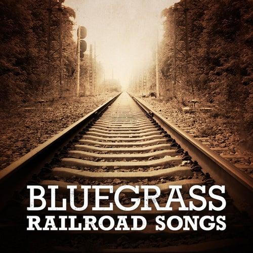 Bluegrass Railroad Songs de Various Artists
