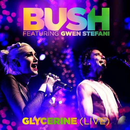 Glycerine (Live) [feat. Gwen Stefani] de Bush