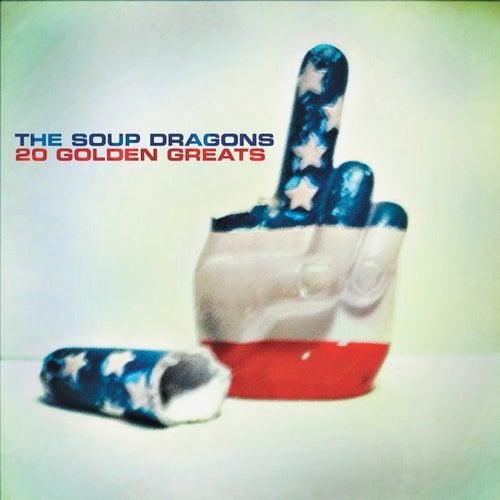20 Golden Greats de The Soup Dragons