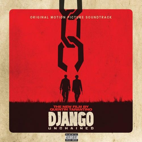Quentin Tarantino's Django Unchained Original Motion Picture Soundtrack von Various Artists