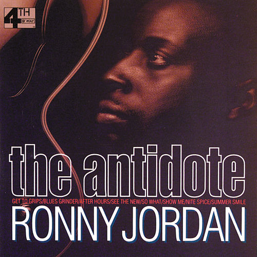 The Antidote by Ronny Jordan