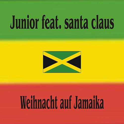 Weihnacht Auf Jamaika von Junior