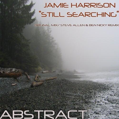 Still Searching by Jamie-Harrison