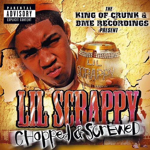 No Problem - From King Of Crunk/chopped & Screwed de Lil Scrappy
