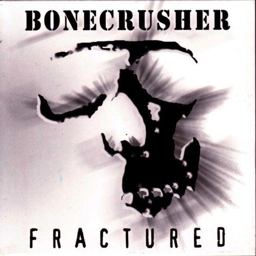 Fractured de Bonecrusher