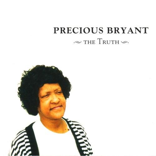 The Truth by Precious Bryant
