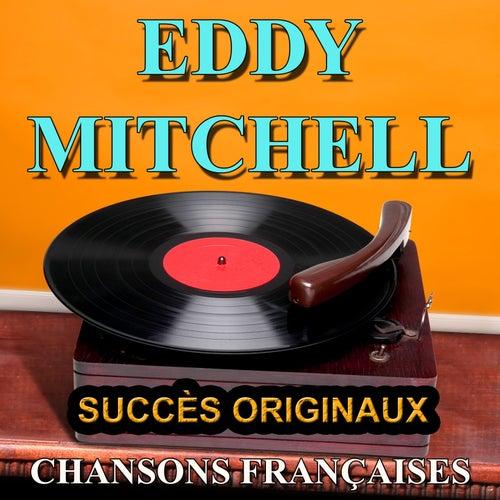 Chansons françaises (Succès originaux) by Eddy Mitchell