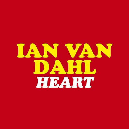 My Heart von Ian Van Dahl
