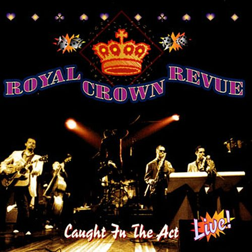 Caught In The Act de Royal Crown Revue