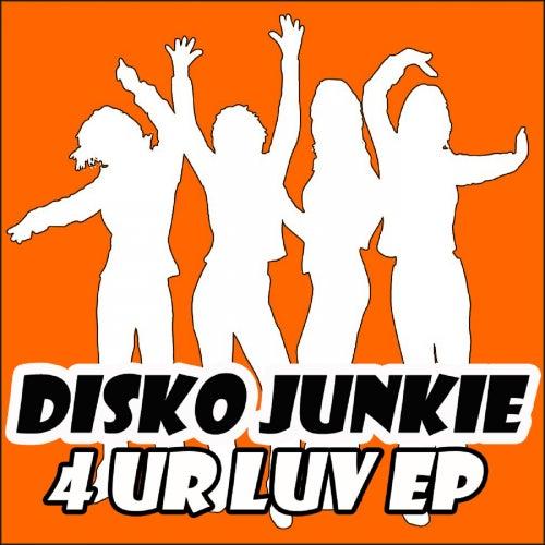 4 Ur Luv - Single fra Disko Junkie